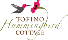 Tofino Hummingbird Cottage